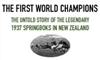 THE FIRST WORLD CHAMPIONS – The Legendary 1937 Spr...