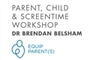 PARENT, CHILD AND SCREEN-TIME WORKSHOP