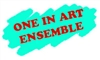 ONE IN ART ENSEMBLE